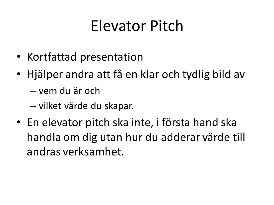 Elevator Pitch Kortfattad presentation