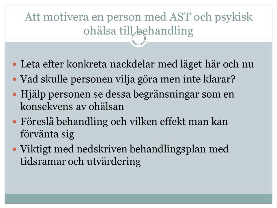 Att motivera en person med AST och psykisk ohälsa till behandling