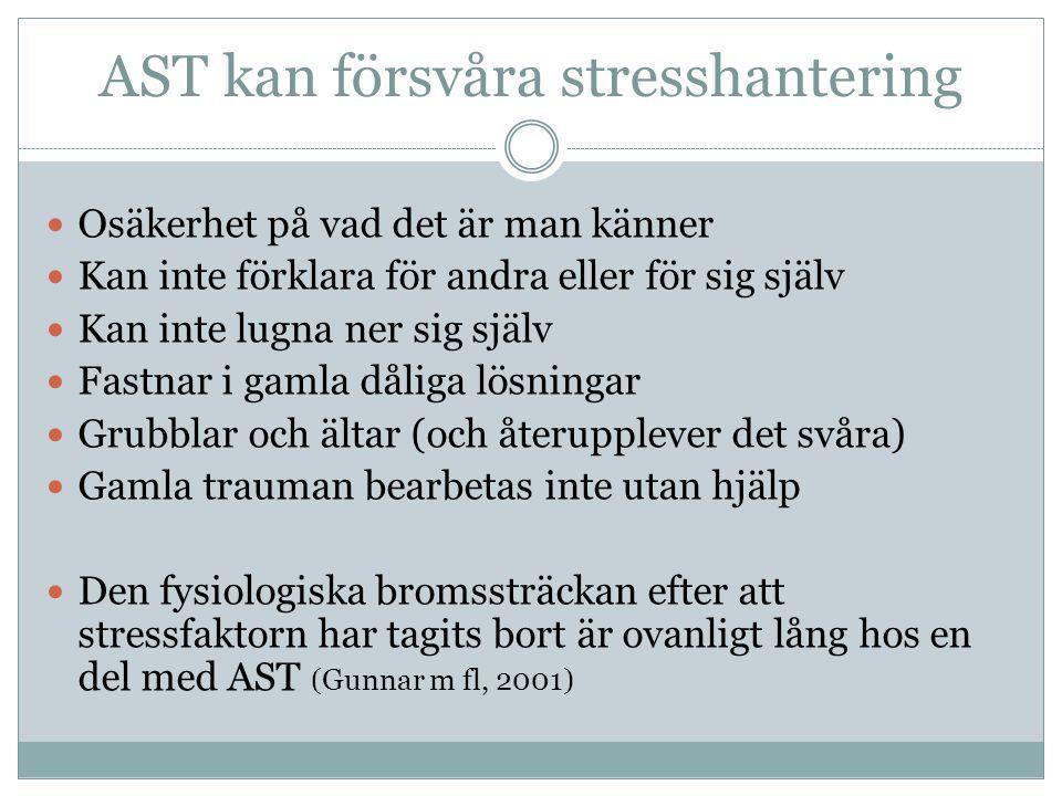 AST kan försvåra stresshantering