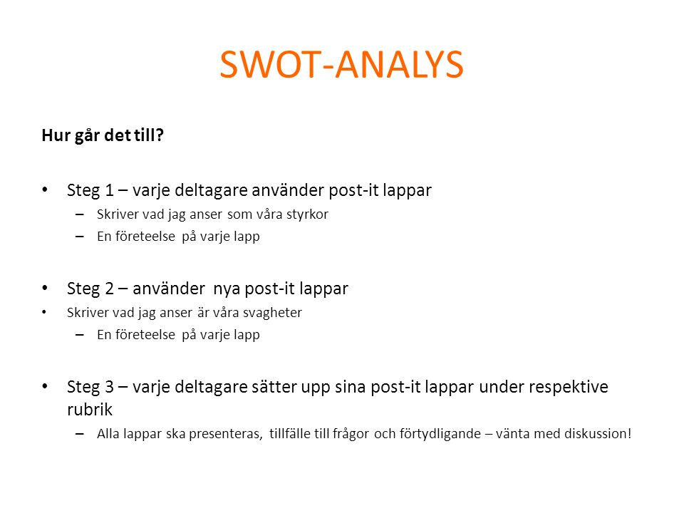 SWOT-ANALYS Hur går det till