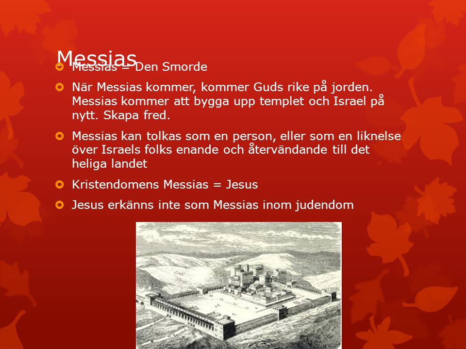 Messias Messias = Den Smorde
