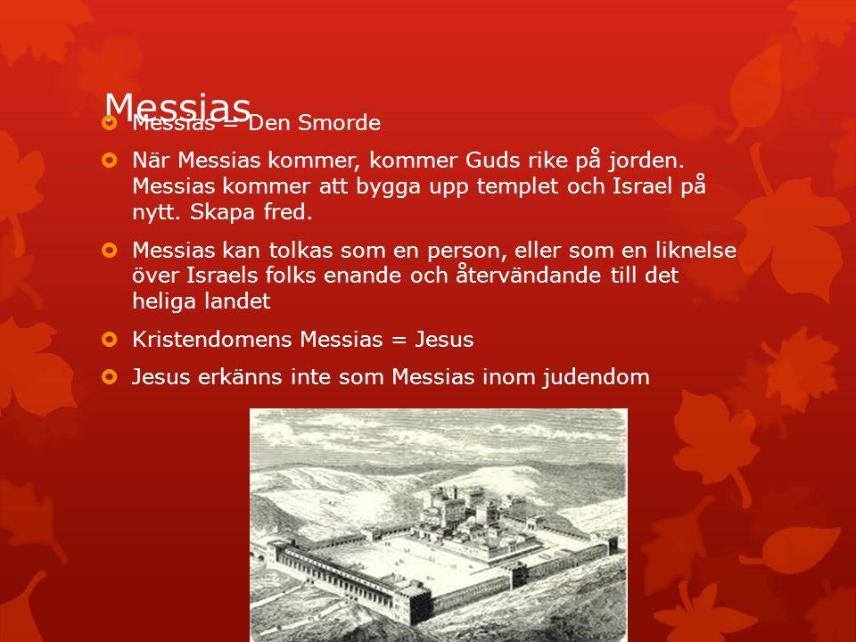Messias Messias = Den Smorde