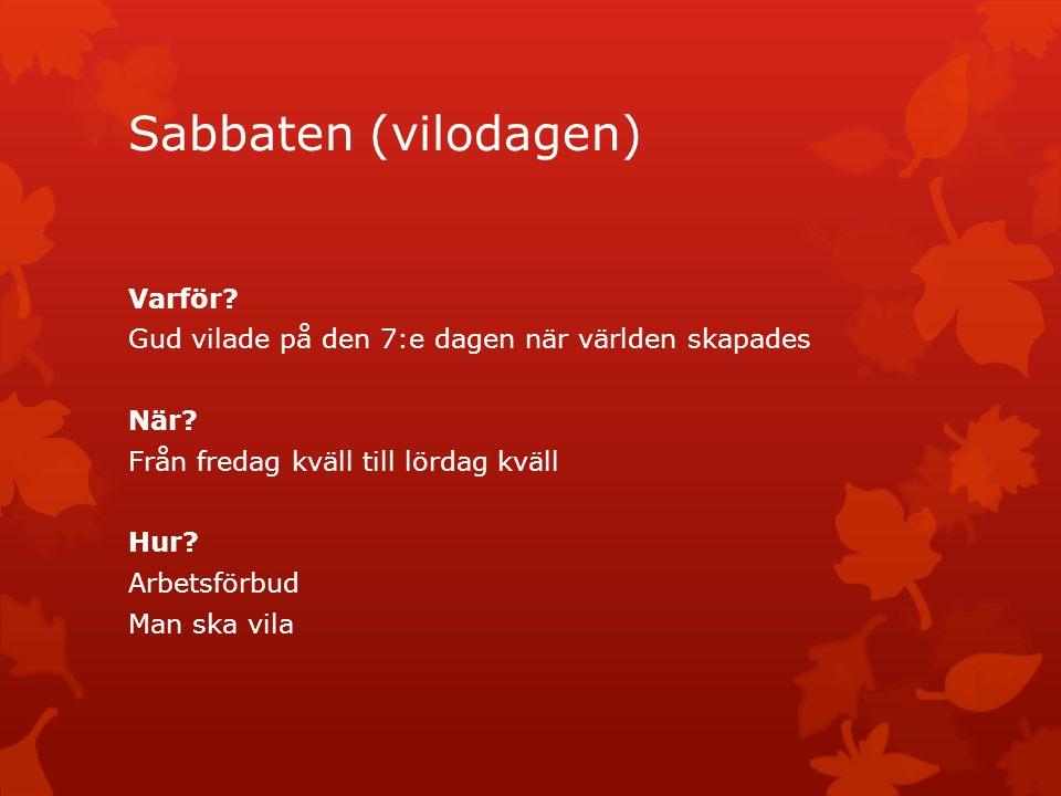 Sabbaten (vilodagen) Varför