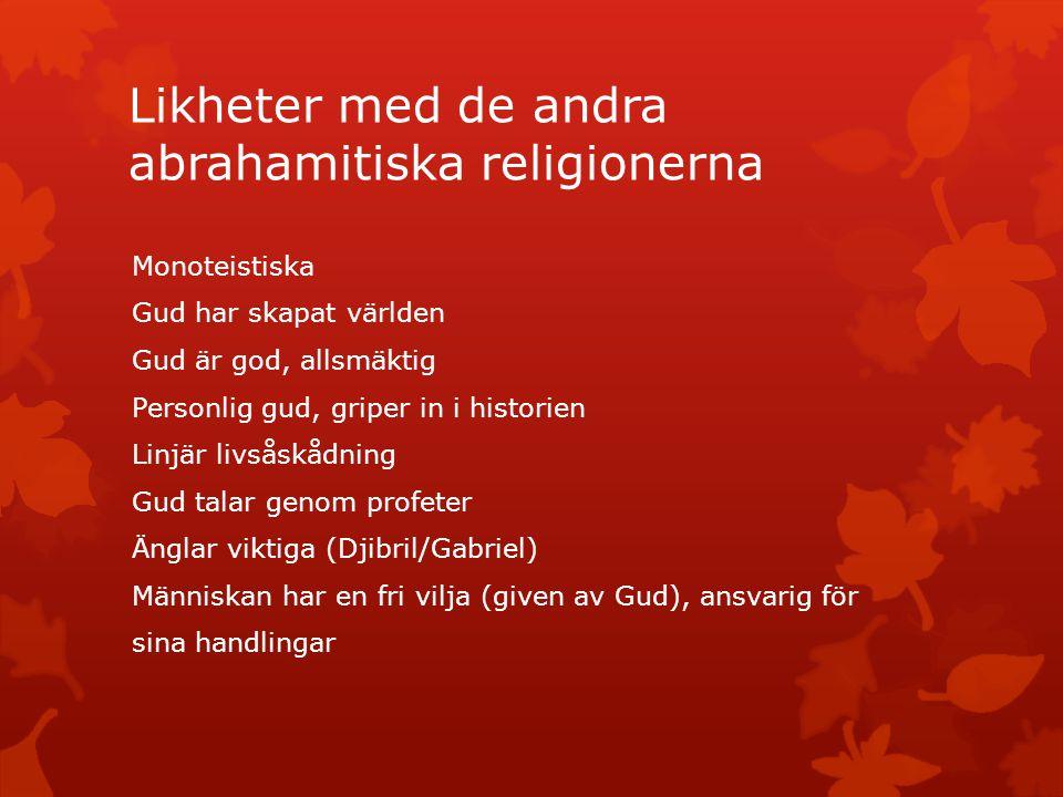 Likheter med de andra abrahamitiska religionerna