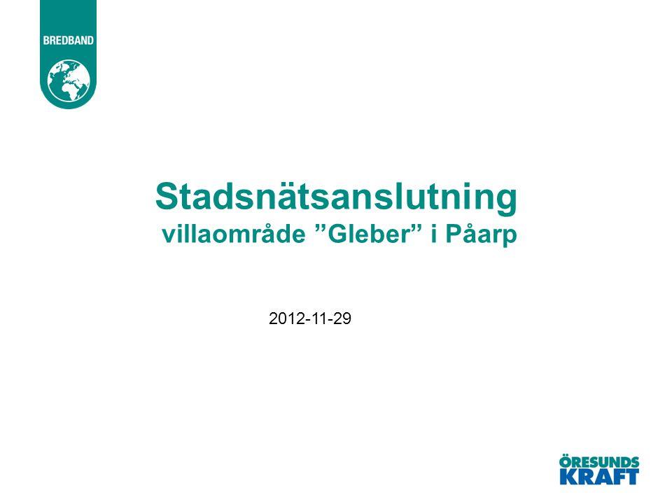Stadsnätsanslutning villaområde Gleber i Påarp
