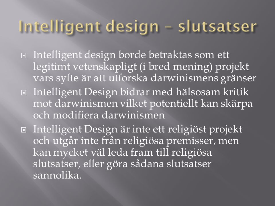 Intelligent design – slutsatser