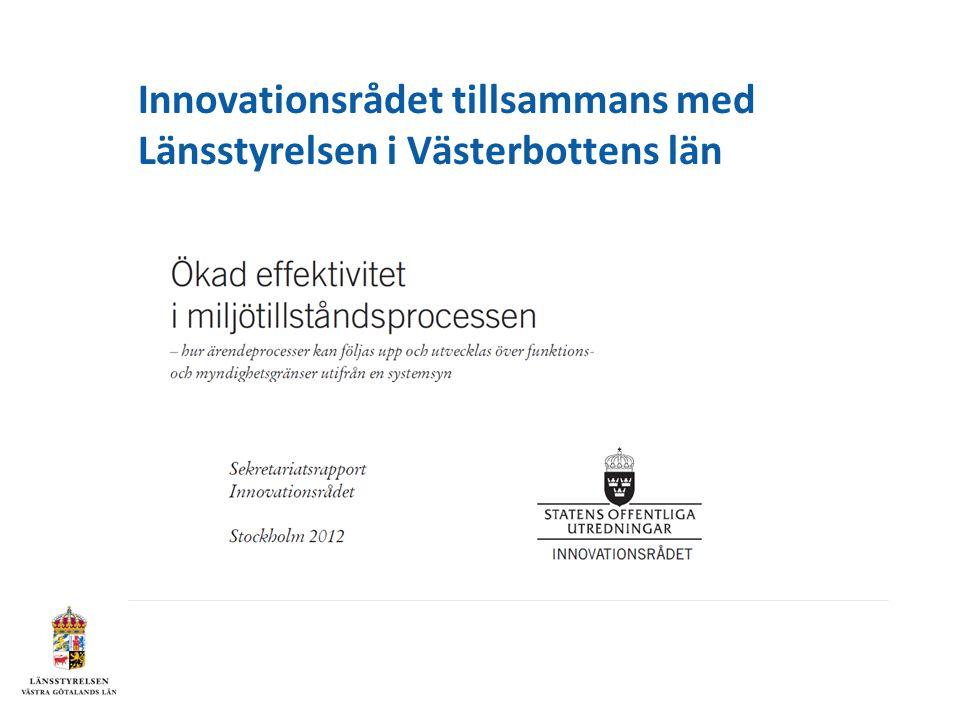Innovationsrådet tillsammans med Länsstyrelsen i Västerbottens län