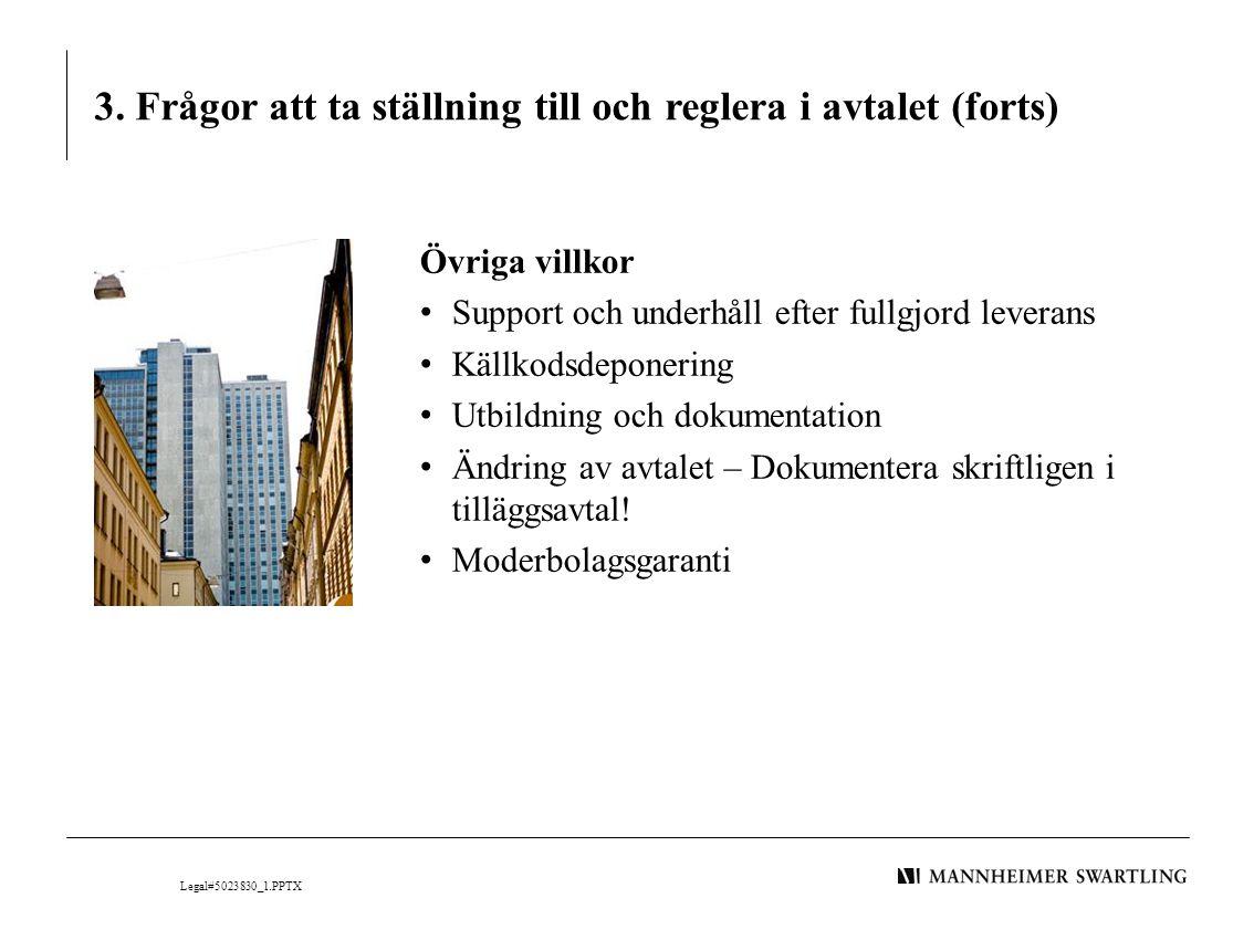 3. Frågor att ta ställning till och reglera i avtalet (forts)