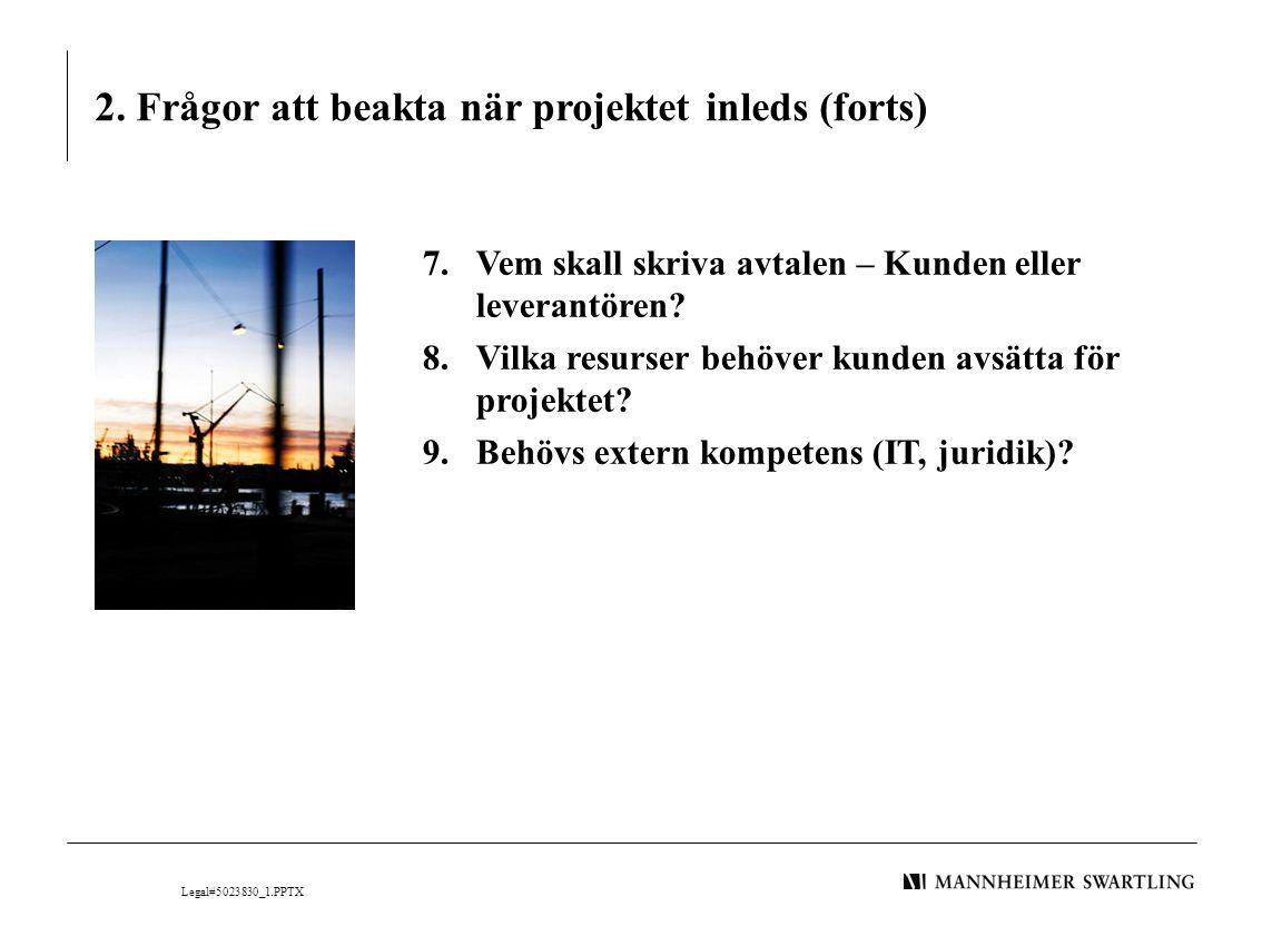 2. Frågor att beakta när projektet inleds (forts)