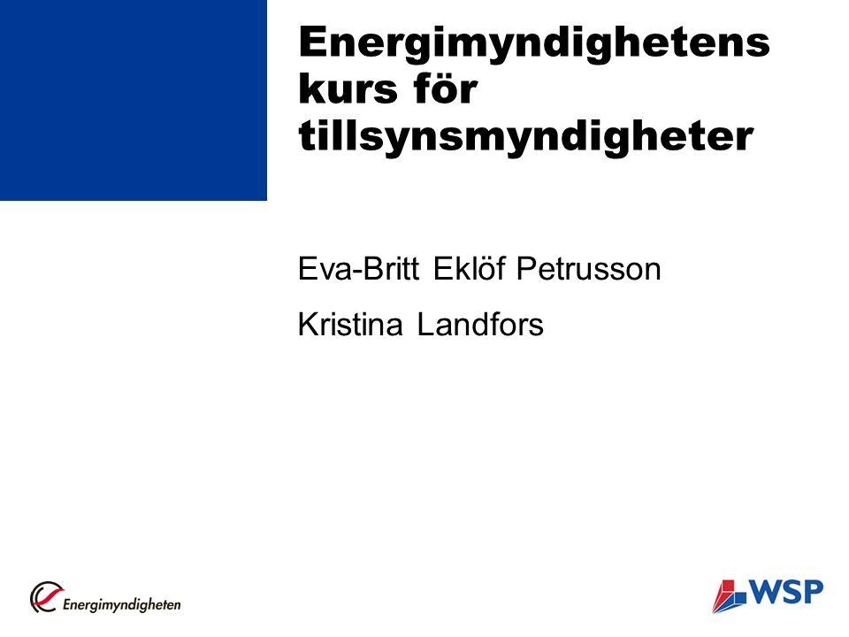 Energimyndighetens kurs för tillsynsmyndigheter
