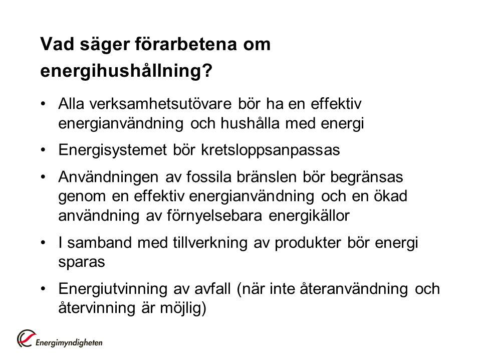 Vad säger förarbetena om energihushållning