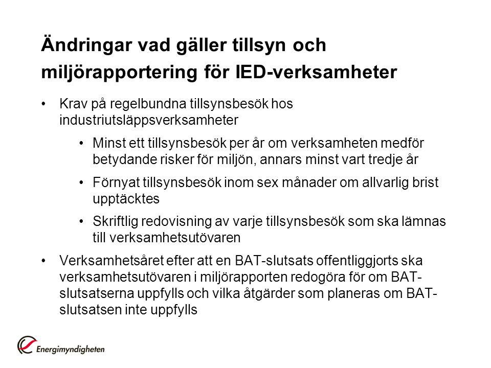 Ändringar vad gäller tillsyn och miljörapportering för IED-verksamheter