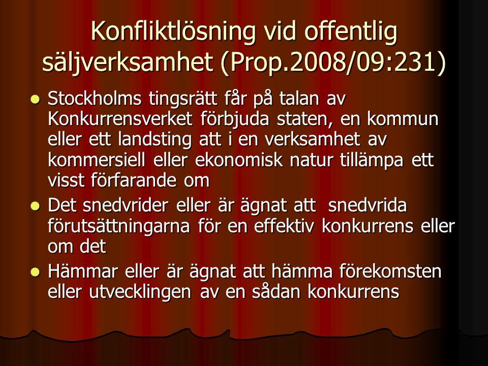 Konfliktlösning vid offentlig säljverksamhet (Prop.2008/09:231)