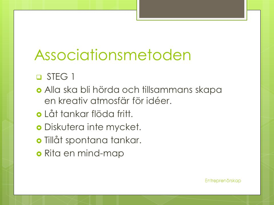 Associationsmetoden STEG 1
