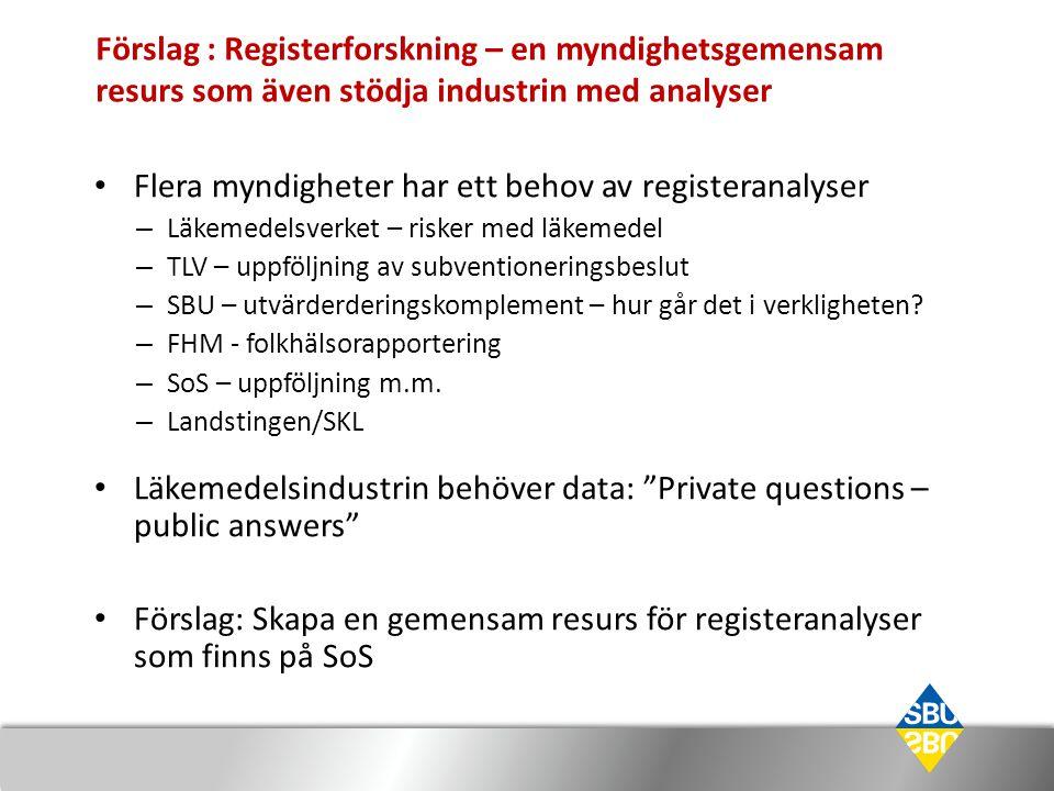 Flera myndigheter har ett behov av registeranalyser