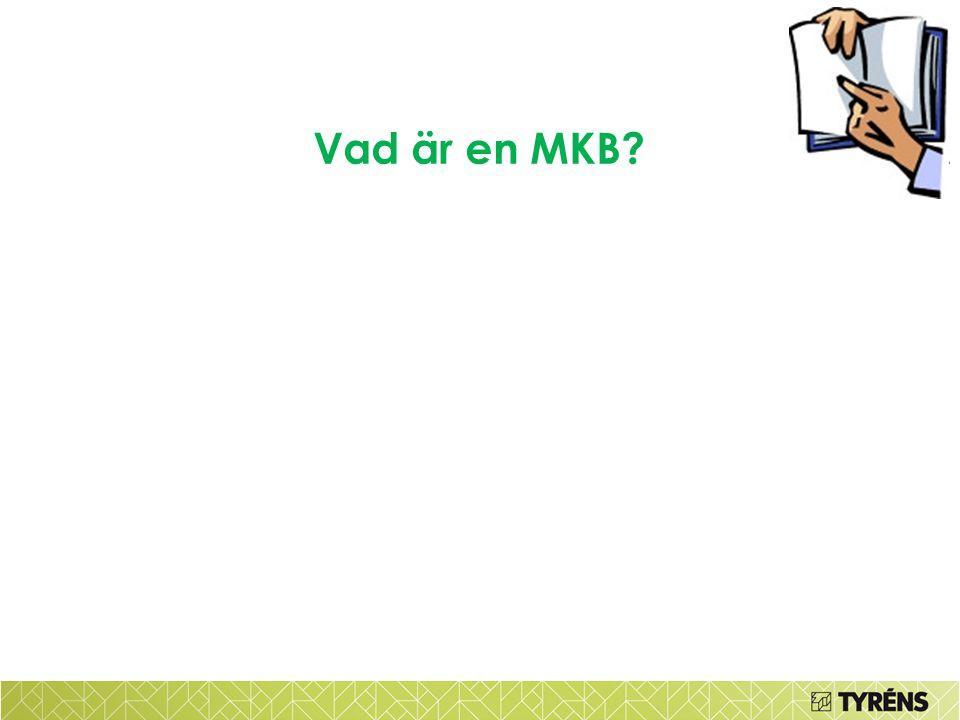 Vad är en MKB