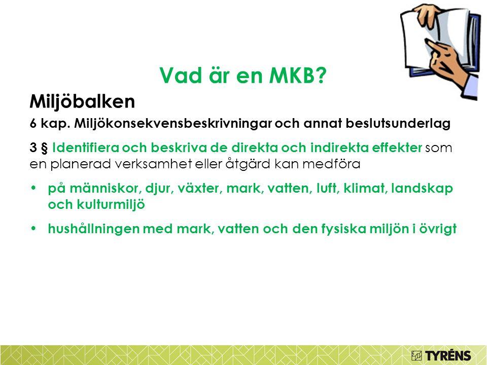 Vad är en MKB Miljöbalken