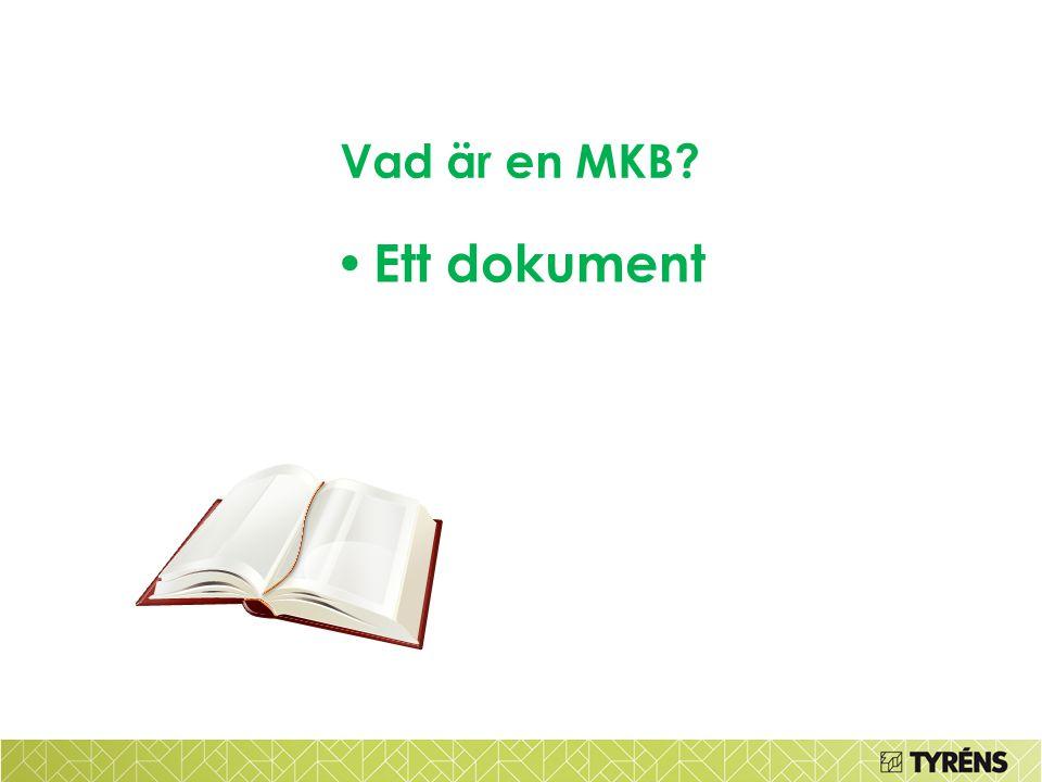 Vad är en MKB Ett dokument