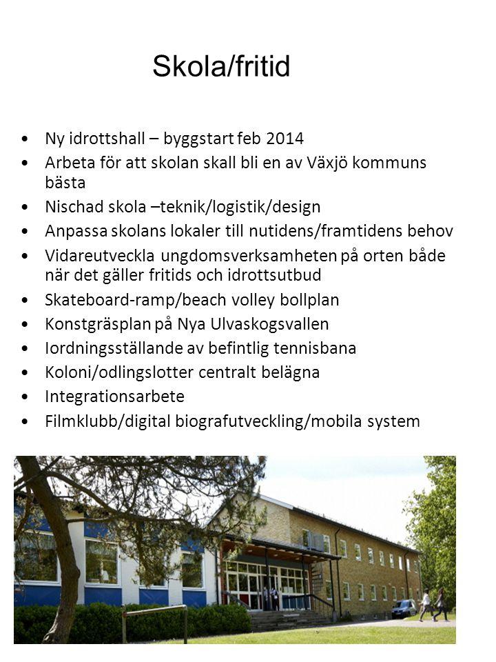 Skola/fritid Ny idrottshall – byggstart feb 2014
