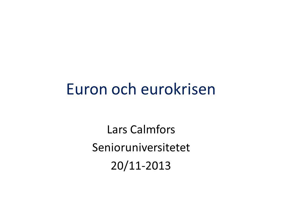 Lars Calmfors Senioruniversitetet 20/11-2013