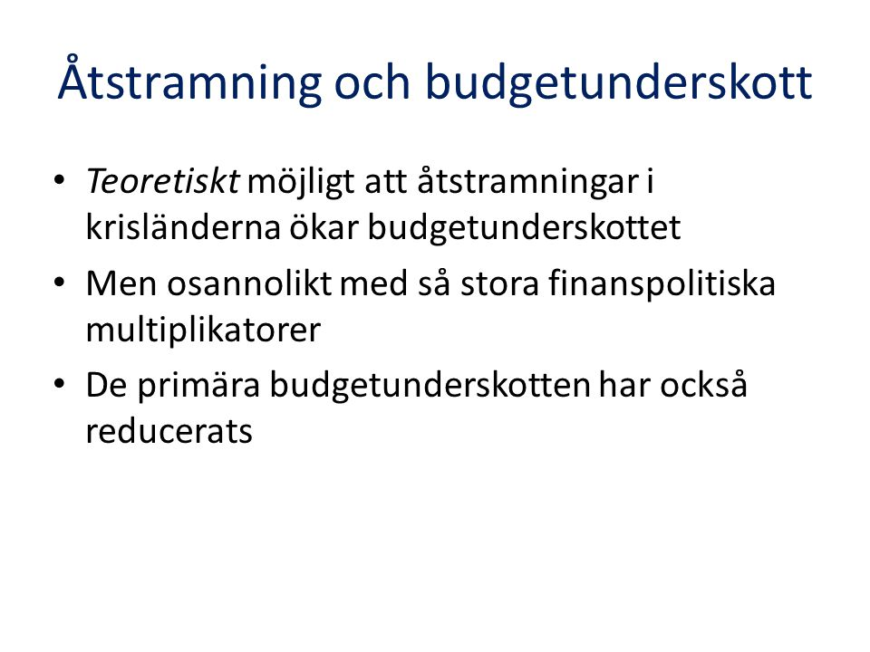 Åtstramning och budgetunderskott