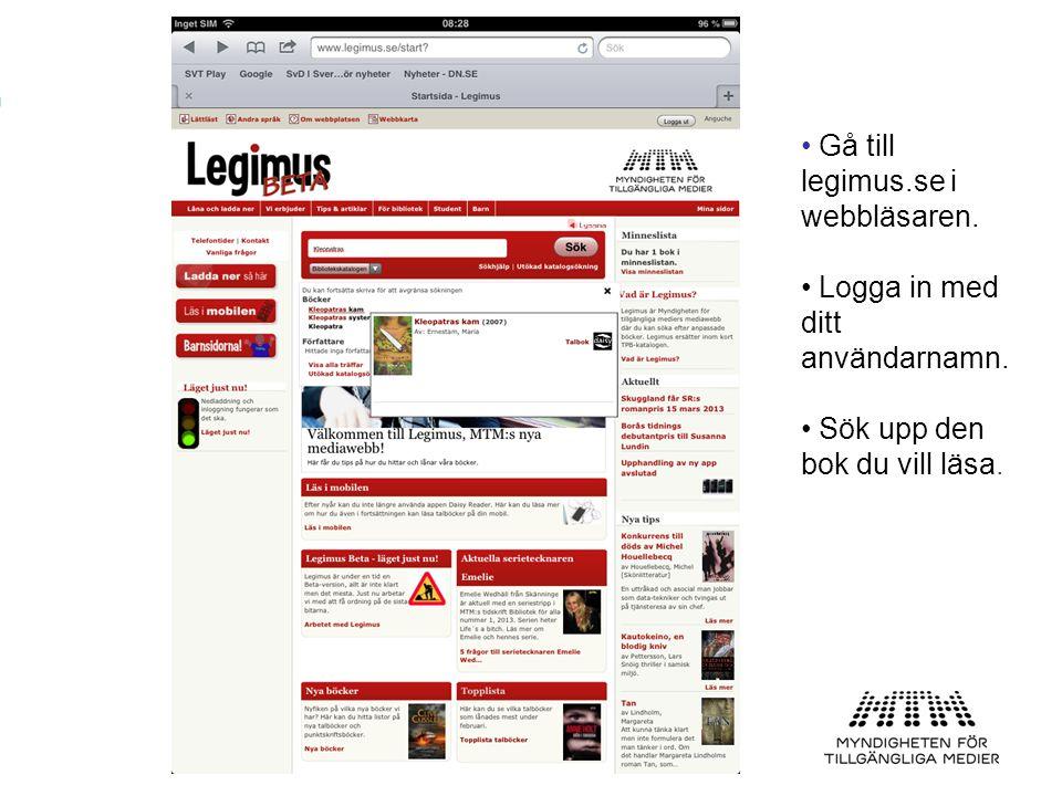 Gå till legimus.se i webbläsaren.
