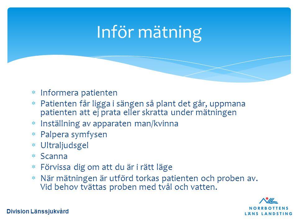 Inför mätning Informera patienten