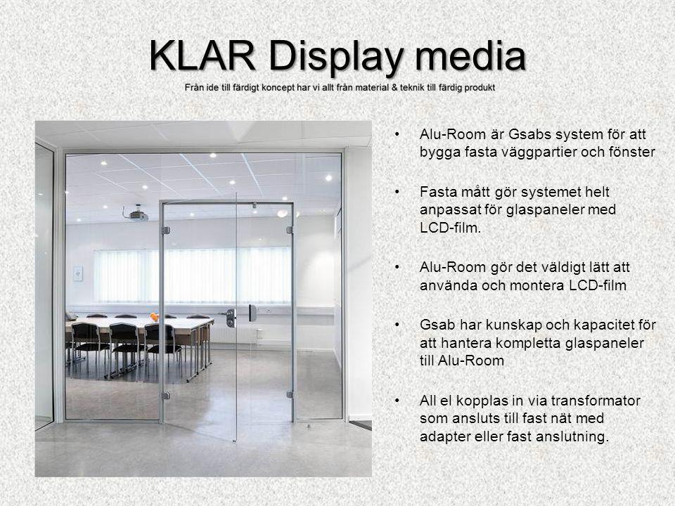 KLAR Display media Alu-Room är Gsabs system för att bygga fasta väggpartier och fönster.