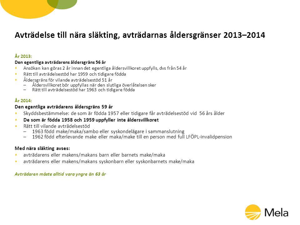 Avträdelse till nära släkting, avträdarnas åldersgränser 2013–2014