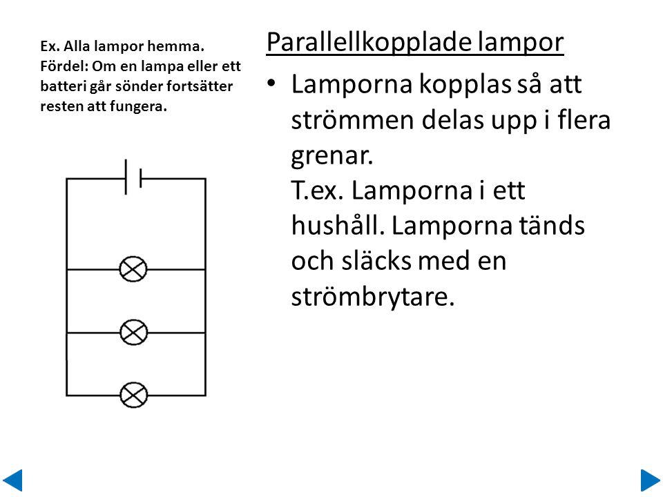 Parallellkopplade lampor