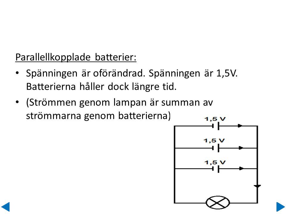 Parallellkopplade batterier: