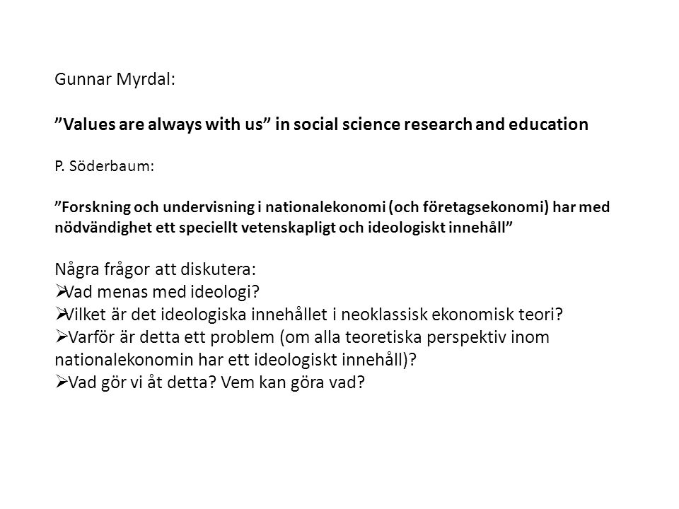 Values are always with us in social science research and education