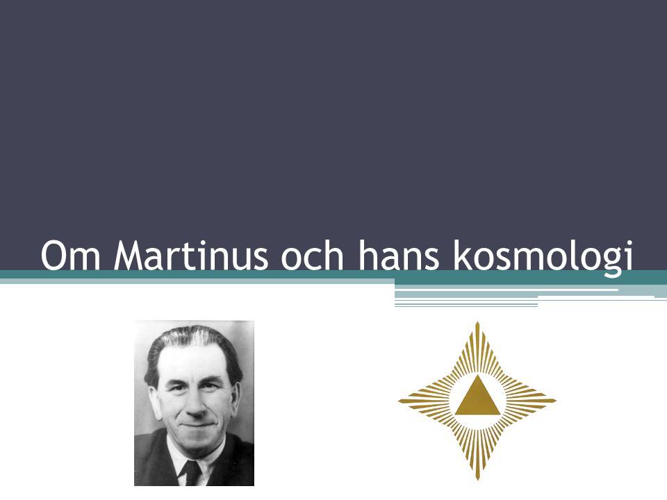Om Martinus och hans kosmologi