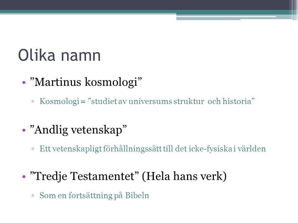 Olika namn Martinus kosmologi Andlig vetenskap