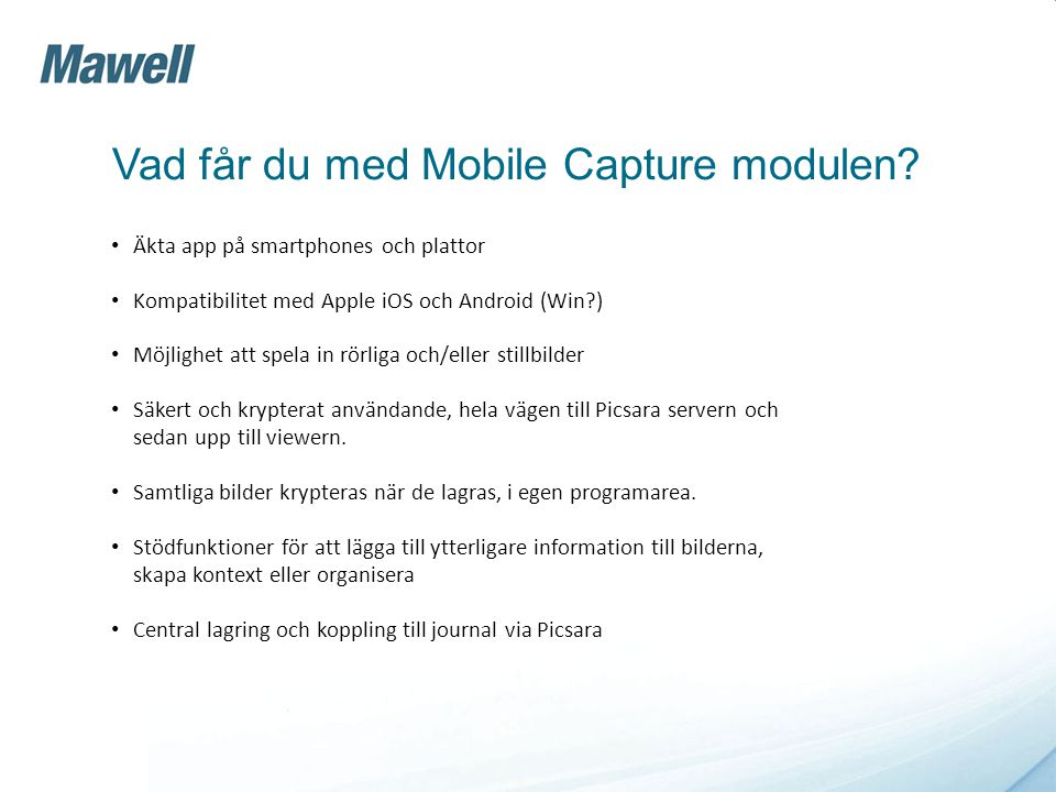 Vad får du med Mobile Capture modulen