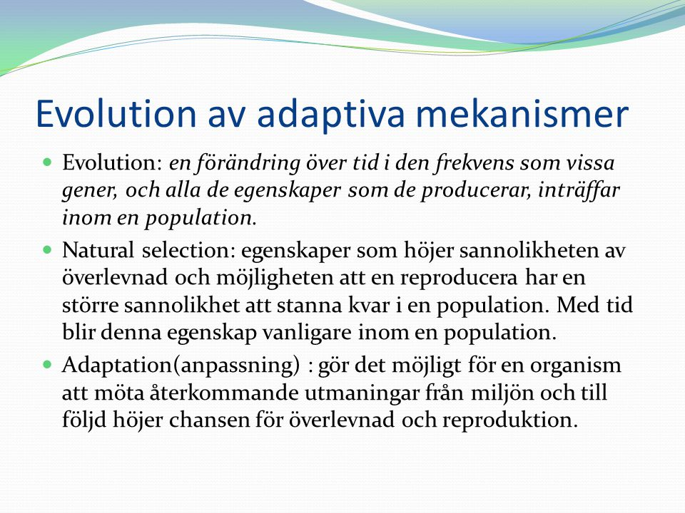 Evolution av adaptiva mekanismer