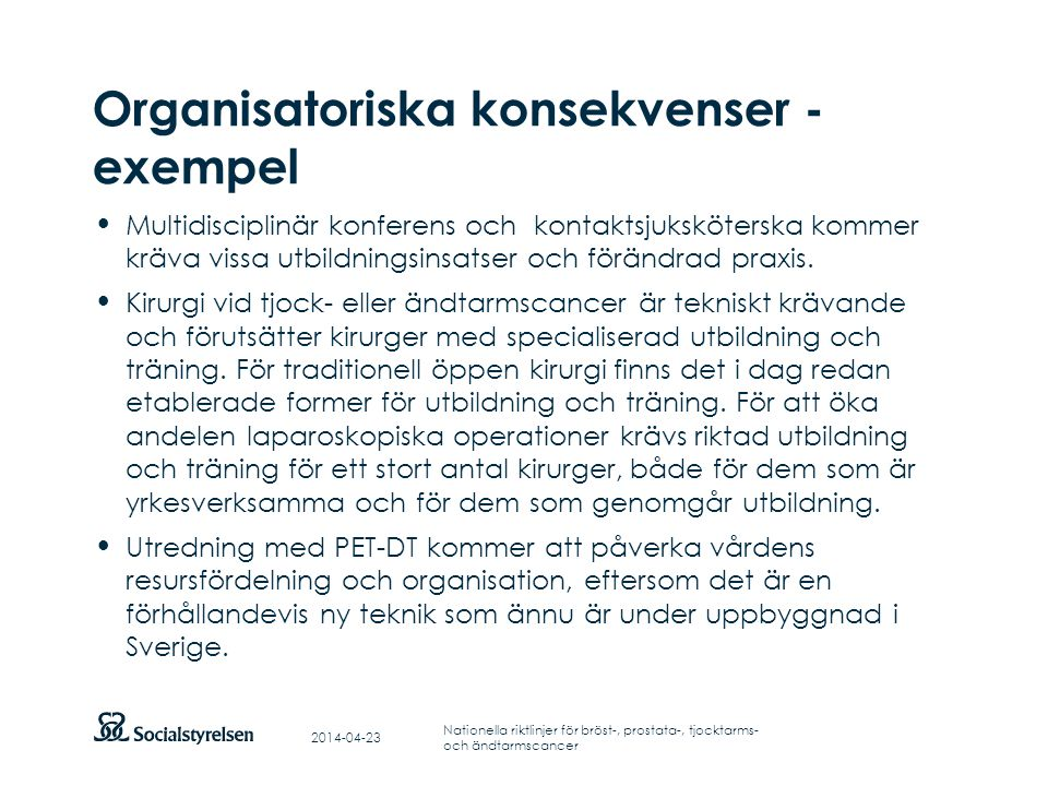 Organisatoriska konsekvenser - exempel