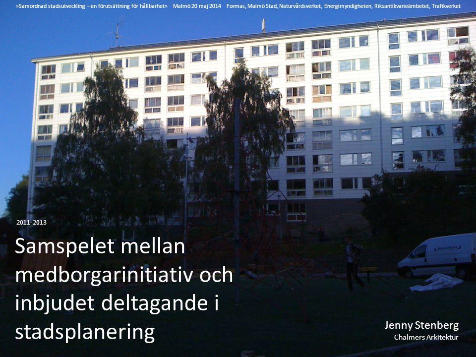»Samordnad stadsutveckling ‒ en förutsättning för hållbarhet» Malmö 20 maj 2014 Formas, Malmö Stad, Naturvårdsverket, Energimyndigheten, Riksantikvarieämbetet, Trafikverket