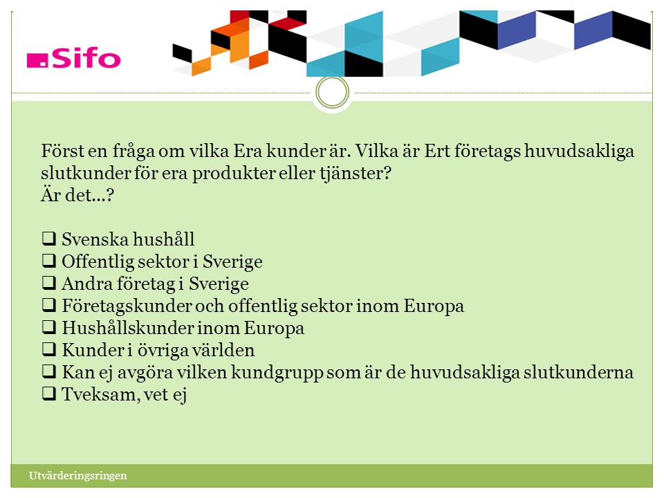 Offentlig sektor i Sverige Andra företag i Sverige