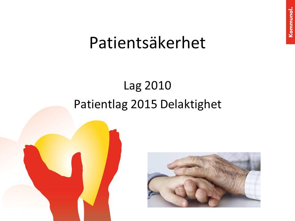 Lag 2010 Patientlag 2015 Delaktighet
