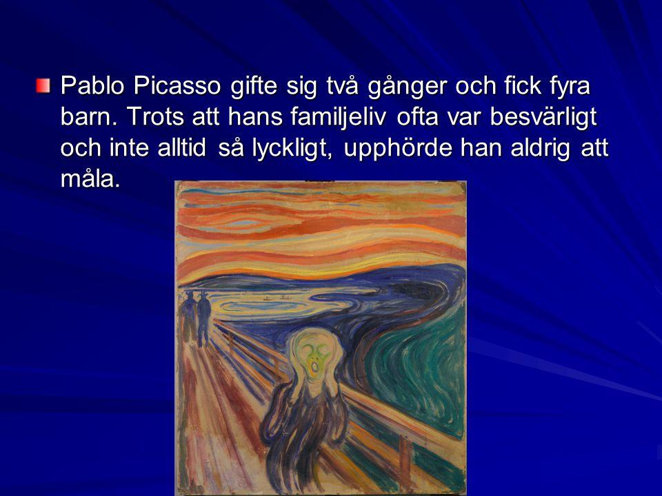 Pablo Picasso gifte sig två gånger och fick fyra barn