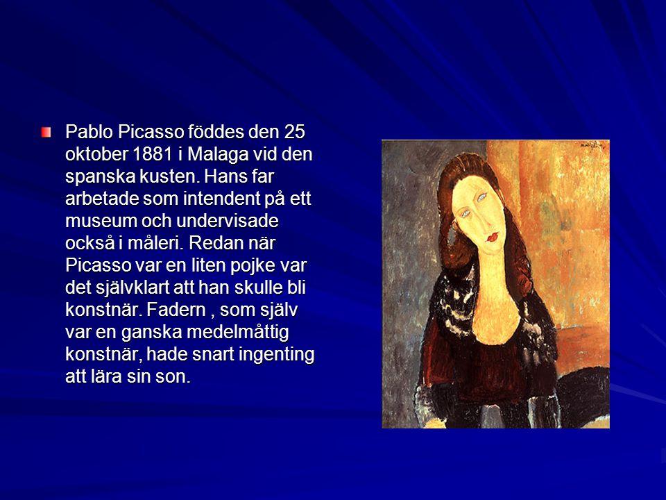 Pablo Picasso föddes den 25 oktober 1881 i Malaga vid den spanska kusten.