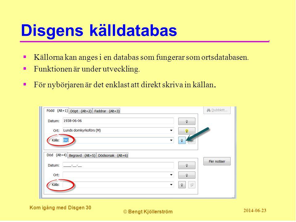 Disgens källdatabas Källorna kan anges i en databas som fungerar som ortsdatabasen. Funktionen är under utveckling.