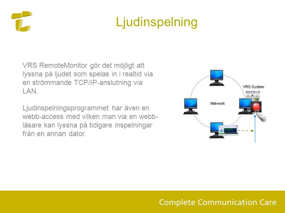 Ljudinspelning VRS RemoteMonitor gör det möjligt att lyssna på ljudet som spelas in i realtid via en strömmande TCP/IP-anslutning via LAN.