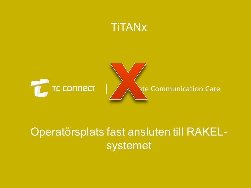 Operatörsplats fast ansluten till RAKEL-systemet