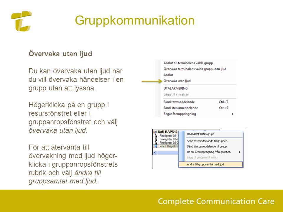 Gruppkommunikation Övervaka utan ljud