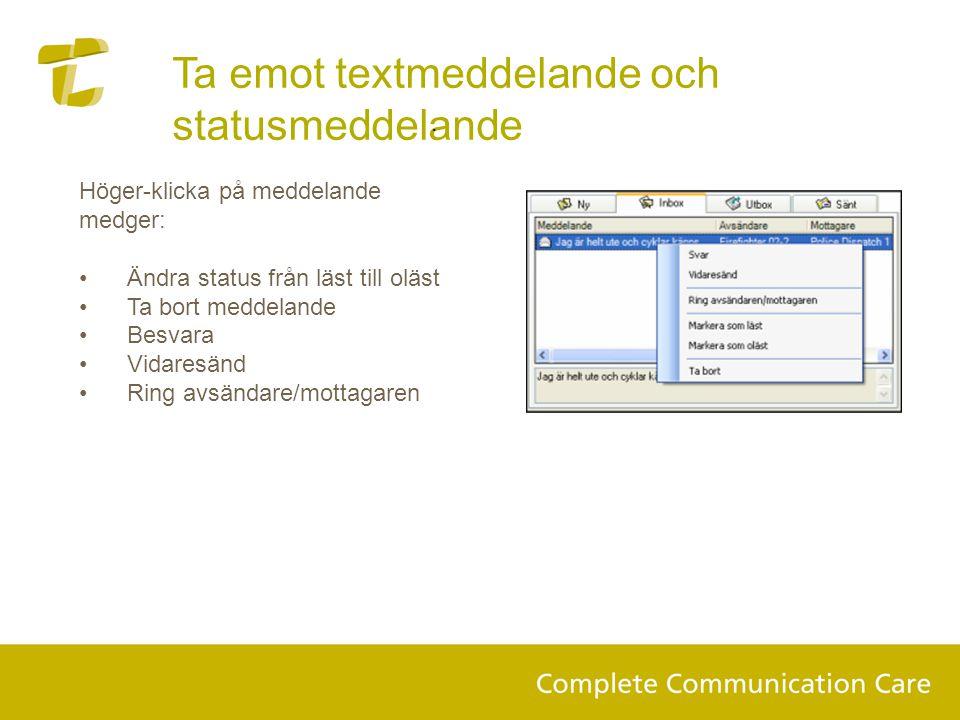 Ta emot textmeddelande och statusmeddelande
