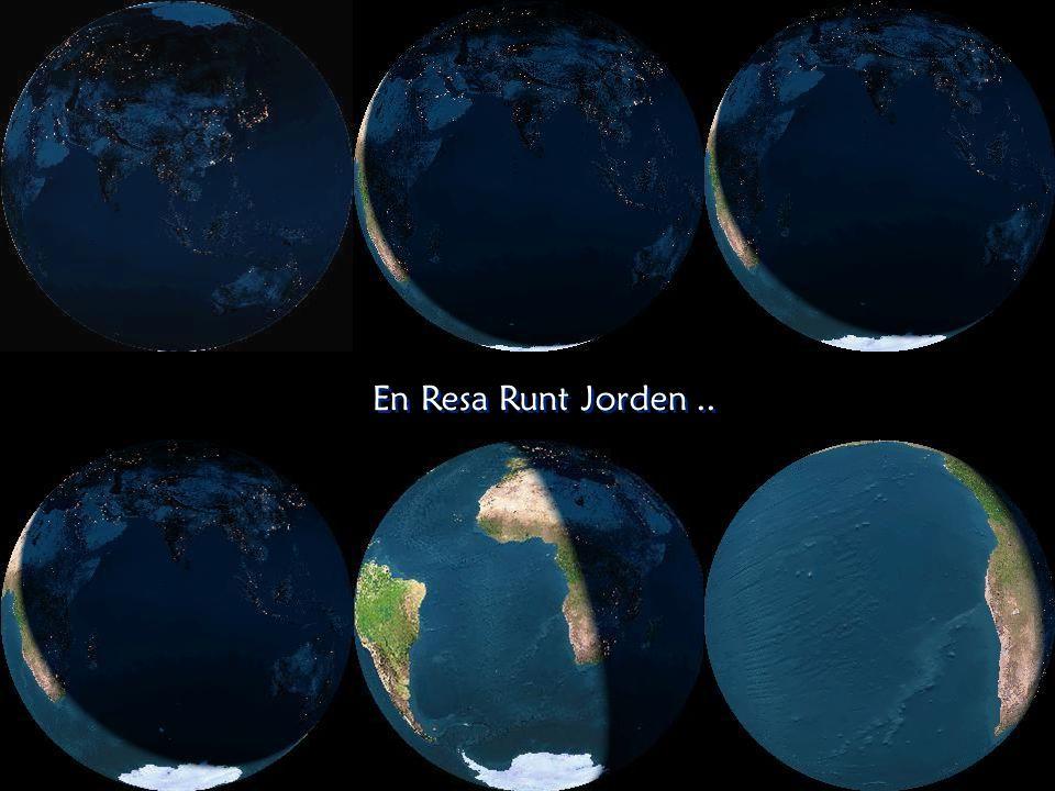 En Resa Runt Jorden ..