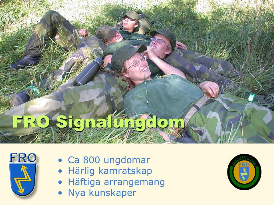 FRO Signalungdom SIGNALUNGDOM Ca 800 ungdomar Härlig kamratskap