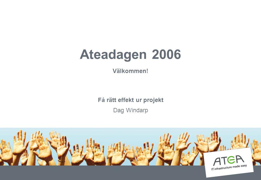 Få rätt effekt ur projekt Dag Windarp